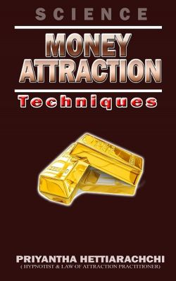 Money Attraction, Priyantha Hettiarachchi