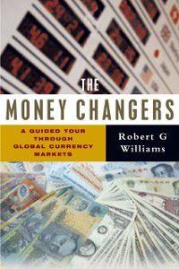 Money Changers, Robert G. Williams