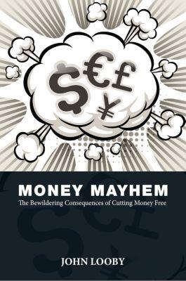 Money Mayhem, John Looby
