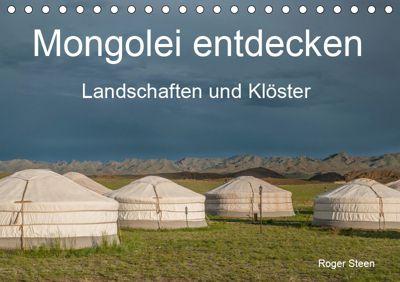 Mongolei entdecken - Landschaften und Klöster (Tischkalender 2019 DIN A5 quer), Roger Steen