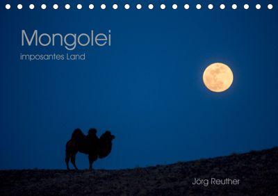 Mongolei - imposantes Land (Tischkalender 2019 DIN A5 quer), Jörg Reuther