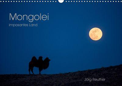 Mongolei - imposantes Land (Wandkalender 2019 DIN A3 quer), Jörg Reuther