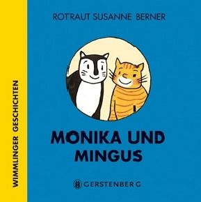 Monika und Mingus, Rotraut Susanne Berner