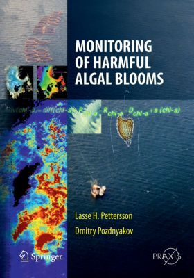 Monitoring of Harmful Algal Blooms, Lasse H. Pettersson, Dmitry Pozdnyakov