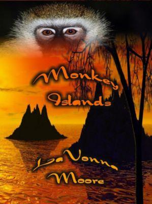 Monkey Islands, LaVonna Moore