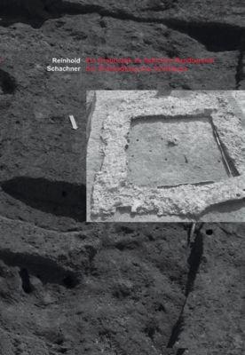 Monografien der Stadtarchäologie Wien: Ein Grabbezirk im östlichen Randbereich der Zivilsiedlung von Vindobona, Reinhold Schachner