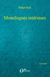 MONOLOGUES INTERIEURS, Bahjat Rizk