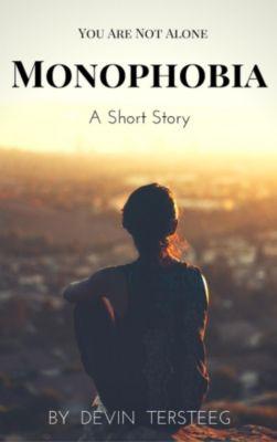Monophobia, Devin terSteeg
