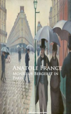 Monsieur Bergeret in Paris, Anatole France