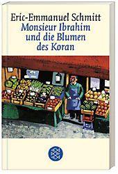 Monsieur Ibrahim und die Blumen des Koran - Eric-Emmanuel Schmitt |