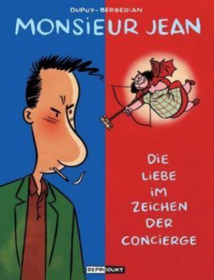 Monsieur Jean: Die Liebe im Zeichen der Concierge, Philippe Dupuy, Charles Berberian
