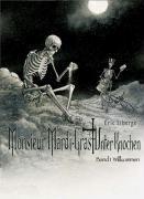Monsieur Mardi-Gras Unter Knochen - Willkommen, Eric Liberge