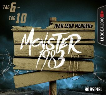 Monster 1983, Staffel III, Folge 06-10, 5 Audio-CDs, Ivar Leon Menger, Anette Strohmeyer, Raimon Weber