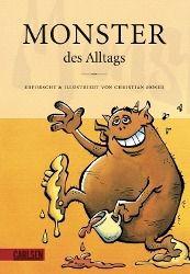 Monster des Alltags, Christian Moser