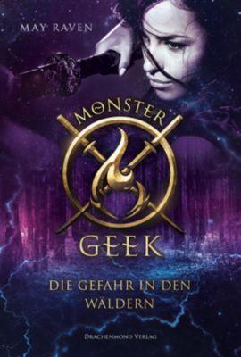 Monster Geek - Die Gefahr in den Wäldern, May Raven
