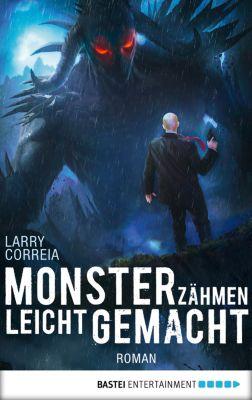 Monster Hunter: Monsterzähmen leicht gemacht, Larry Correia
