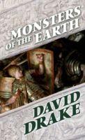 Monsters of the Earth, David Drake