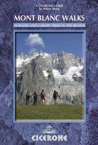Mont Blanc Walks, Hilary Sharp