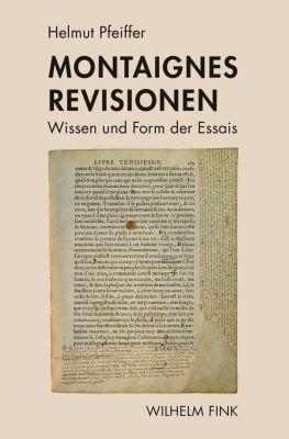 Montaignes Revisionen, Helmut Pfeiffer