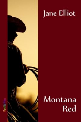 Montana Red, Jane Elliot