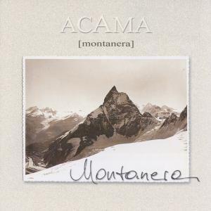 Montanera, Acama