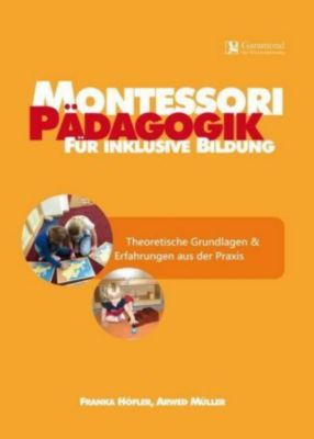 Montessori Pädagogik für inklusive Bildung