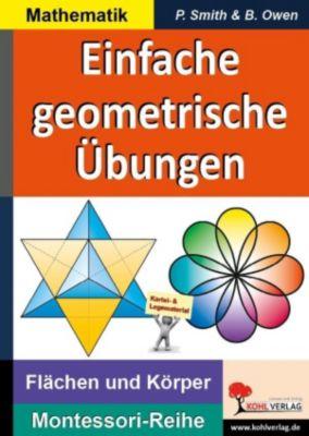 Montessori-Reihe: Einfache geometrische Übungen, Peter Smith, Brenda Owen