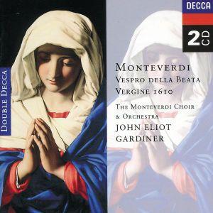 Monteverdi: Vespro della Beata Vergine, 1610, etc., Bowman, Gomez, Gardiner, Monteverdi Choir