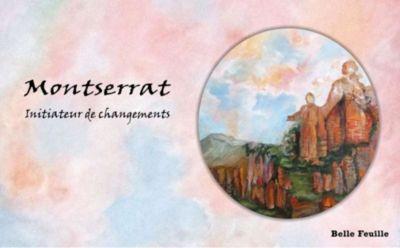 Montserrat - Initiateur de changements, Claudette Poirier