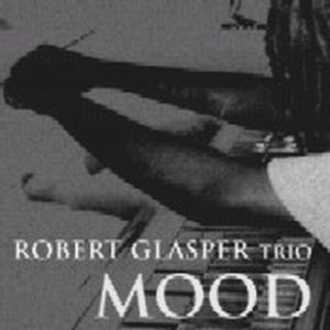 Mood, Robert Glasper