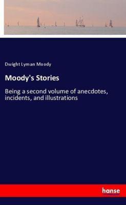 Moody's Stories, Dwight Lyman Moody