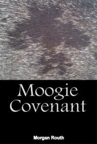 Moogie Covenant, Morgan Routh