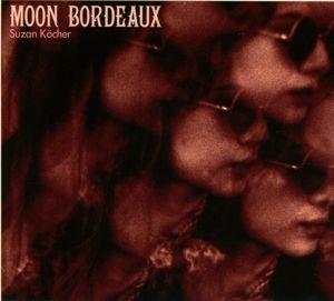 Moon Bordeaux, Suzan Köcher