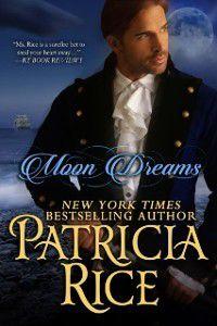 Moon Dreams, Patricia Rice