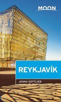 Moon Handbooks: Moon Reykjavik, Jenna Gottlieb