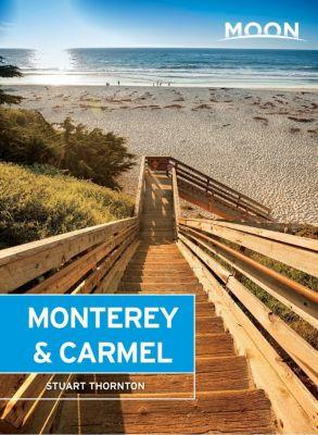 Moon Travel: Moon Monterey & Carmel, Stuart Thornton