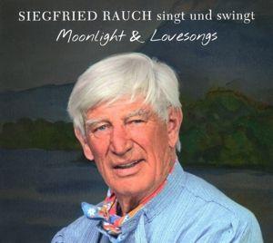 Moonlight & Lovesongs, Siegfried Rauch