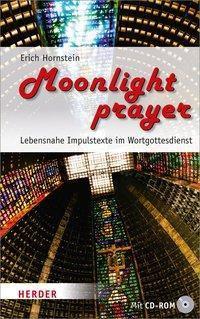 moonlight prayer, Erich Hornstein