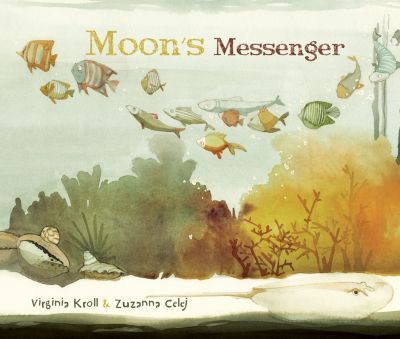 Moon's Messenger, Virginia Kroll