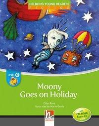 Moony Goes on Holiday, mit 1 CD-ROM/Audio-CD, Dilys Ross