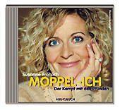 Moppel-Ich, 2 Audio-CDs, Susanne Fröhlich