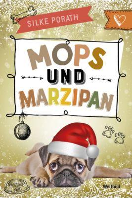Mops und Marzipan, Silke Porath