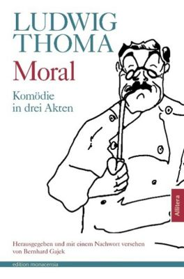 Moral, Ludwig Thoma