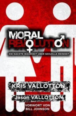 Moral Revolution, Kris Vallotton, Jason Vallotton