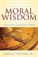 Moral Wisdom, James F. Keenan