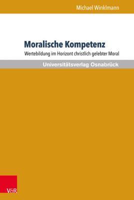 Moralische Kompetenz, Michael Winklmann