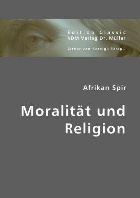 Moralität und Religion, Afrikan Spir