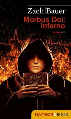 Morbus Dei Band 2: Inferno, Matthias Bauer, Bastian Zach