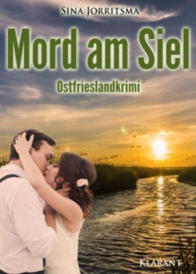 Mord am Siel. Ostfrieslandkrimi, Sina Jorritsma