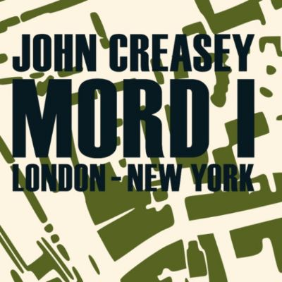 Mord i London - New York (uforkortet), John Creasey